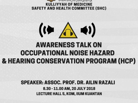INVITATION   AWARENESS TALK ON   OCCUPATIONAL NOISE HAZARD & HEARING CONSERVATION PROGRAM (HCP)