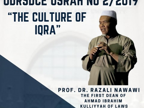 INVITATION TO ATTEND ODRSDCE USRAH NO. 2/2019 - THE CULTURE OF IQRA BY PROF. DR. RAZALI NAWAWI