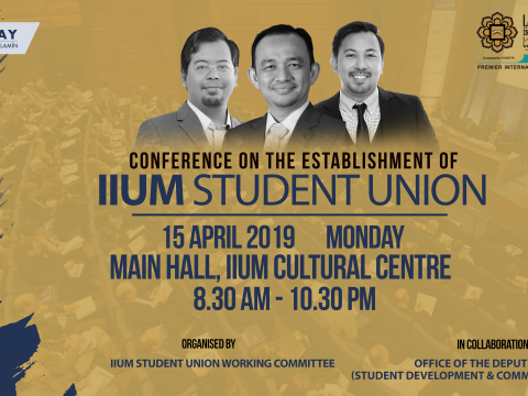 CONFERENCE ON THE ESTABLISHMENT OF IIUM STUDENT UNION