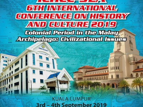 6TH ICHCC-SEA INTERNATIONAL CONFERENCE ON HISTORY AND CULTURE