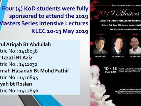 """KOD students received sponsorship to attend  """"2019 Masters Series Intensive Lectures-Learn the Latest, Prepare for the Future of Smiles"""""""