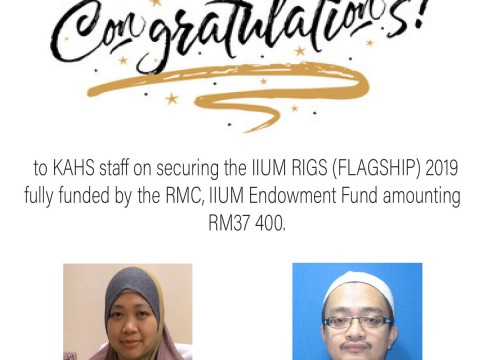 Congrats Dr. Affendi and Dr. Radiah on securing IIUM RIGS (Flagship) grants!