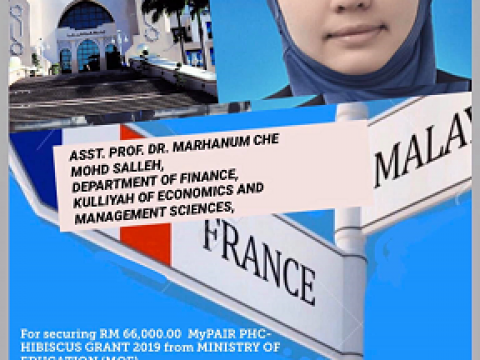 RMC ANNOUNCEMENT: CONGRATULATIONS TO ASST. PROF. DR. MARHANUM BINTI CHE MOHD SALLEH FOR SECURING RM 66,000 (MyPAiR PHC-HIBISCUS) HUBERT CURIEN PARTNERSHIP 2019 FROM MOE