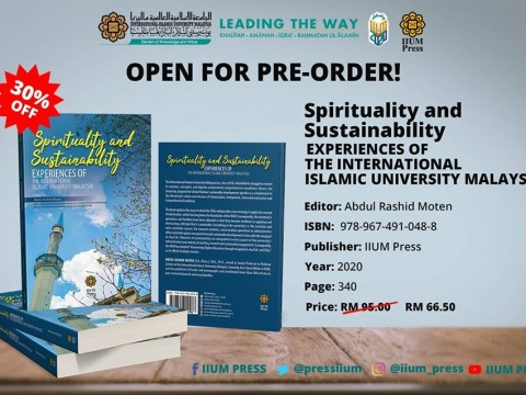 OPEN FOR PRE-ORDER : Spiritual and Sustainability Experiences of The International Islamic University Malaysia