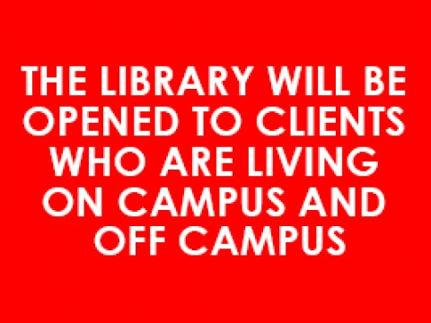 DAR AL-HIKMAH LIBRARY :: The Library will be opened to clients who are living On Campus and Off Campus