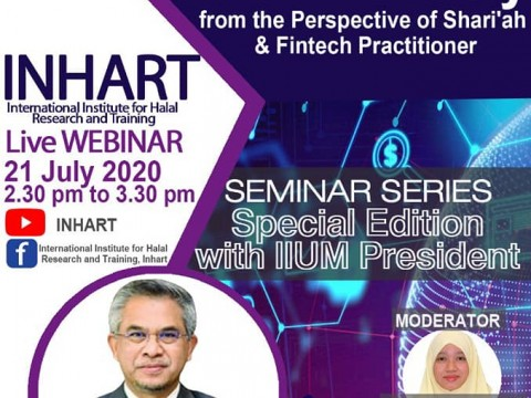 INHART  Live Webinar, the  Seminar Series 6 /2020 (Special Edition with IIUM President)