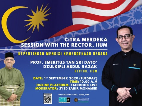 CiTRA MERDEKA : Facebook Live! with The Rector, IIUM