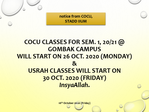 RESUMPTION OF COCU CLASSES SEM 1  SESSION 20/21 AT GOMBAK CAMPUS