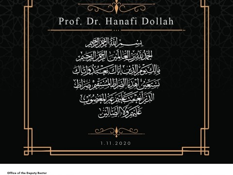 MESSAGE OF CONDELENCE - PROF. DR. HANAFI DOLLAH
