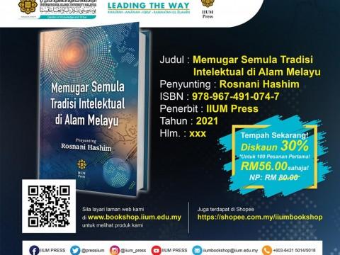 OPEN FOR PRE-ORDER: Memugar Semula Tradisi Intelektual Di Alam Melayu