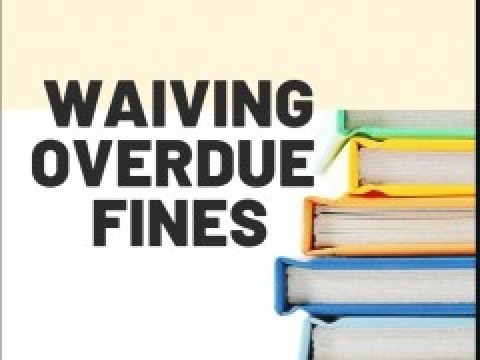 WAIVING OF FINES OF BORROWED LIBRARY BOOKS