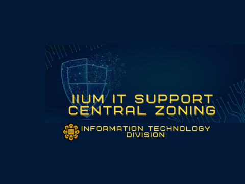 IIUM IT SUPPORT CENTRAL ZONING