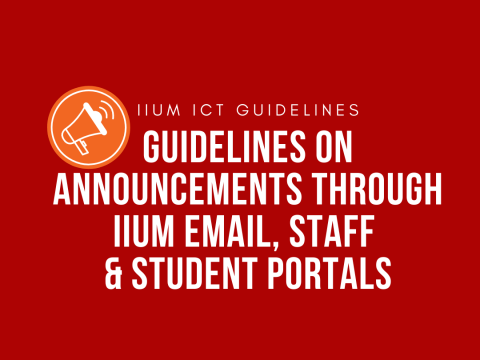 Guidelines on Announcements through IIUM Email, Staff & Student Portals