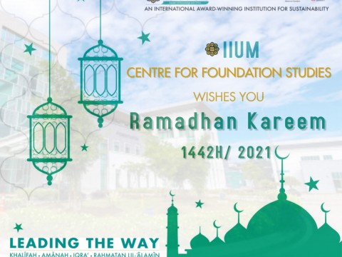 RAMADHAN GREETING FROM CENTRE FOR FOUNDATION STUDIES