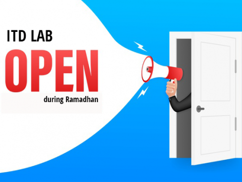ITD LAB OPENING HOURS DURING RAMADHAN
