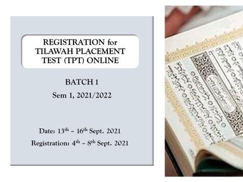 REGISTRATION FOR TPT (BATCH 1), SEM 1 2021/2022