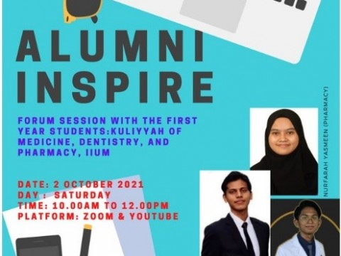 """""""ALUMNI INSPIRE: FORUM"""" (SHARING SESSION WITH FIRST YEAR MEDICINE, DENTISTRY AND PHARMACY STUDENTS)"""