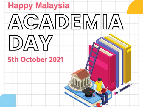 HAPPY MALAYSIA ACADEMIA DAY 2021