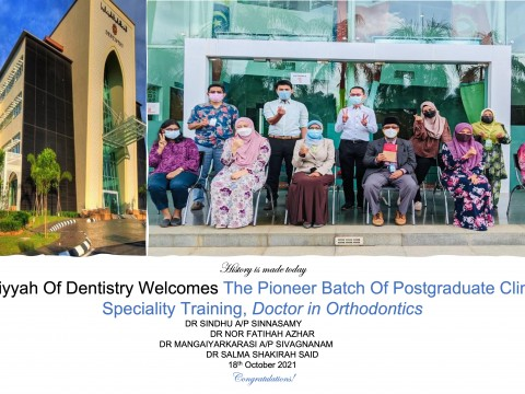 Kulliyyah of Dentistry welcomes the Postgraduate Clinical Speciality Training Doctor in Orthodontics