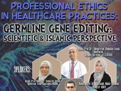 A talk on Germline Gene Editing: Scientific & Islamic Perspectives