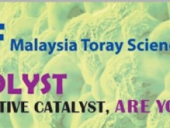 NEW DEADLINE!!!: 20th of May 2019, CALL FOR APPLICATIONS FOR MTSF MALAYSIA TORAY SCIENCE FOUNDATION RESEARCH GRANTS AND AWARDS: (STA)
