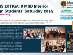 Waris 20Tiga: 8 MIID Interior Design Students' Saturday 2019