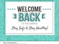 WELCOME BACK TO THE CAMPUS