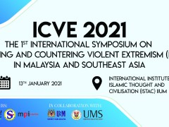The International Symposium on Preventing / Countering Violent Extremism in Malaysia and Southeast Asia (ICVE) 2021