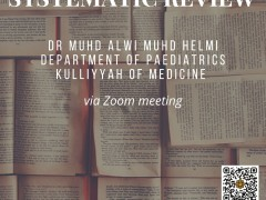 Approach to Systematic Review by Dr Muhd Alwi bin Muhd Helmi
