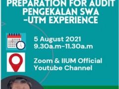Sharing Session on Preparation for Audit Pengekalan SWA - UTM Experience