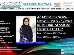 INVITATION TO ACADEMIC KNOW-HOW SERIES -1/2021 TOPIC: REMEDIAL SESSION - HOW TO DO IT?