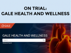 On Trial: Gale Health and Wellness Online Database