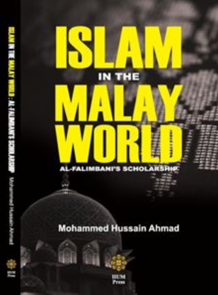 Islam in the Malay World: Al Falimbani's Scholarship