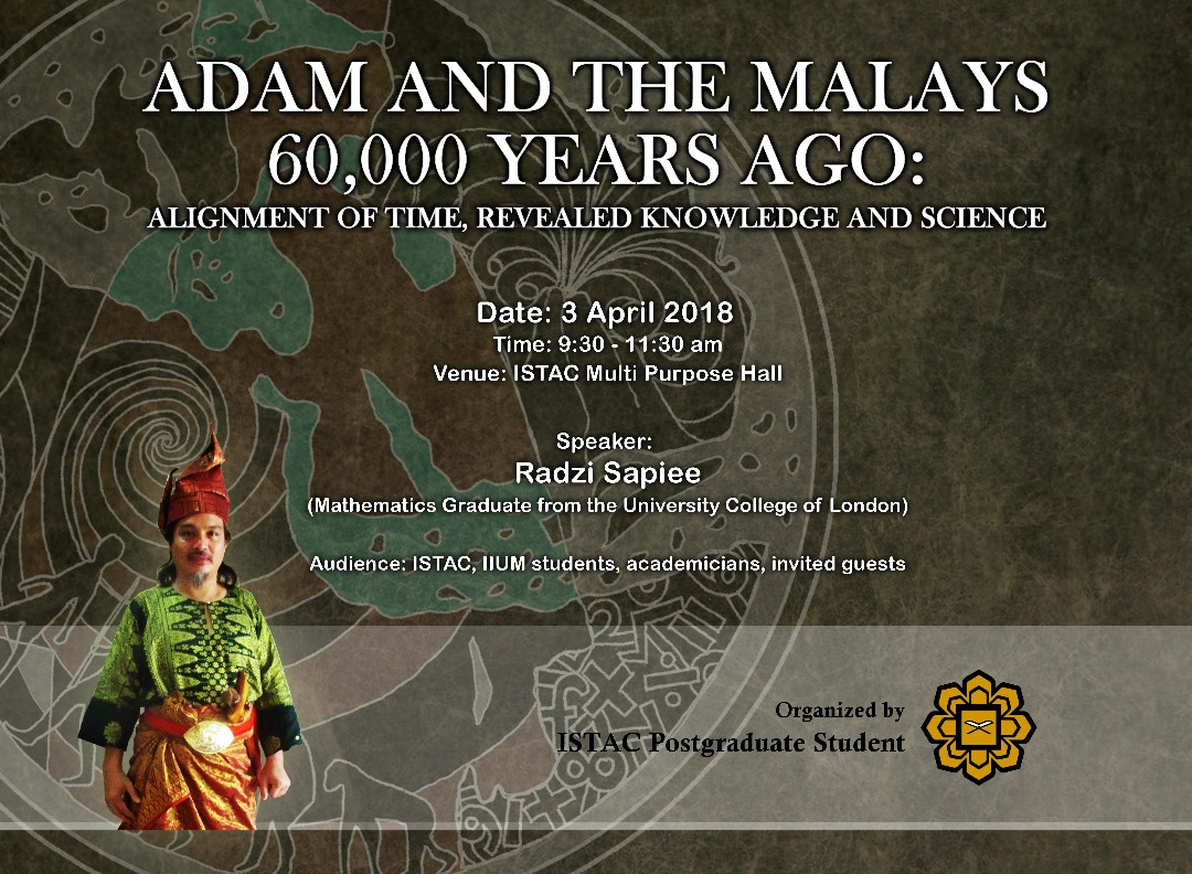 ADAM AND THE MALAYS 60 000 YEARS AGO: ALIGNMENT OF TIME, REVEALED KNOWLEDGE AND SCIENCE
