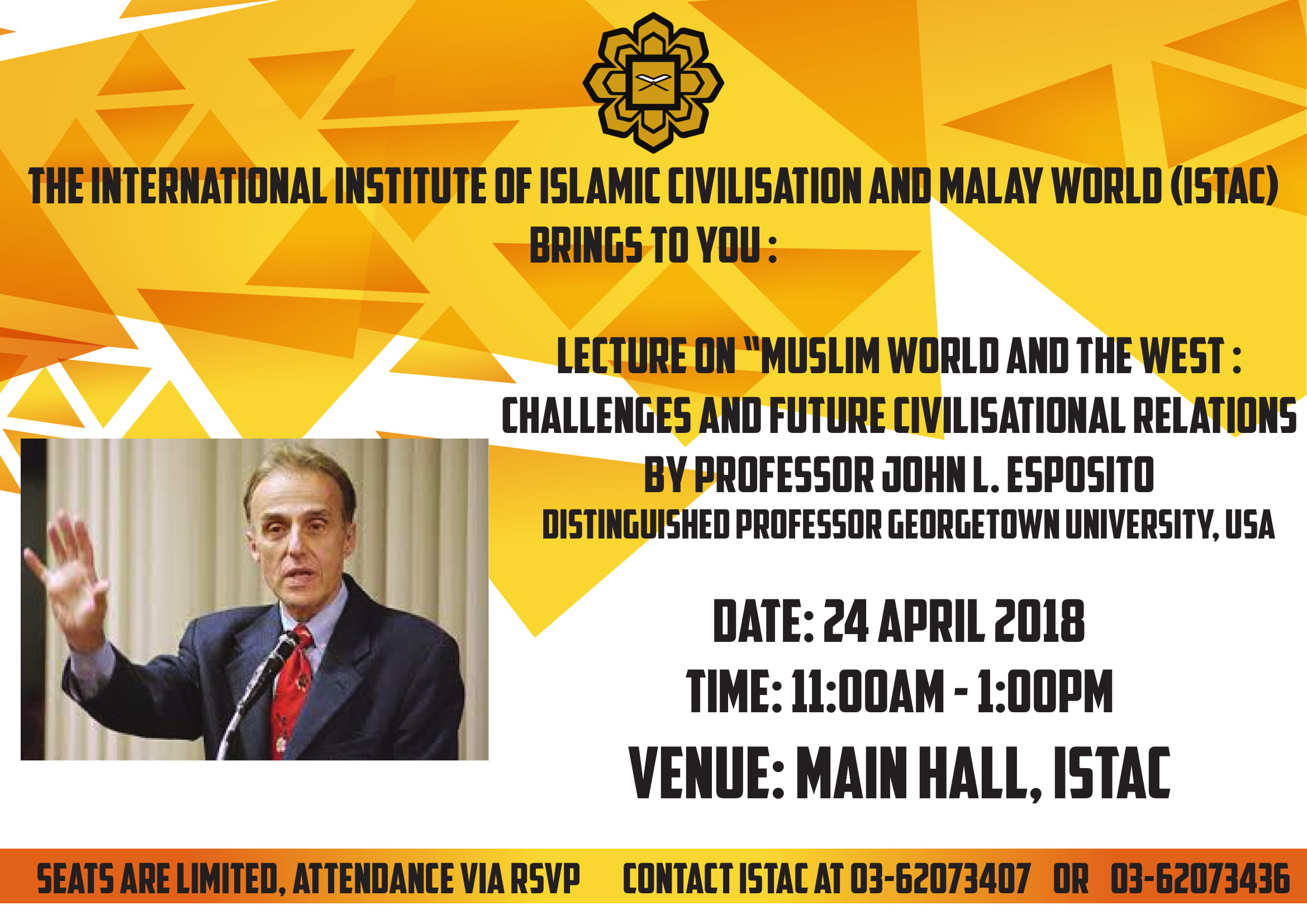 "Lecture On "" Muslim World And The West: Challenges And Future Civilisational Relations By Prof. John L. Esposito"