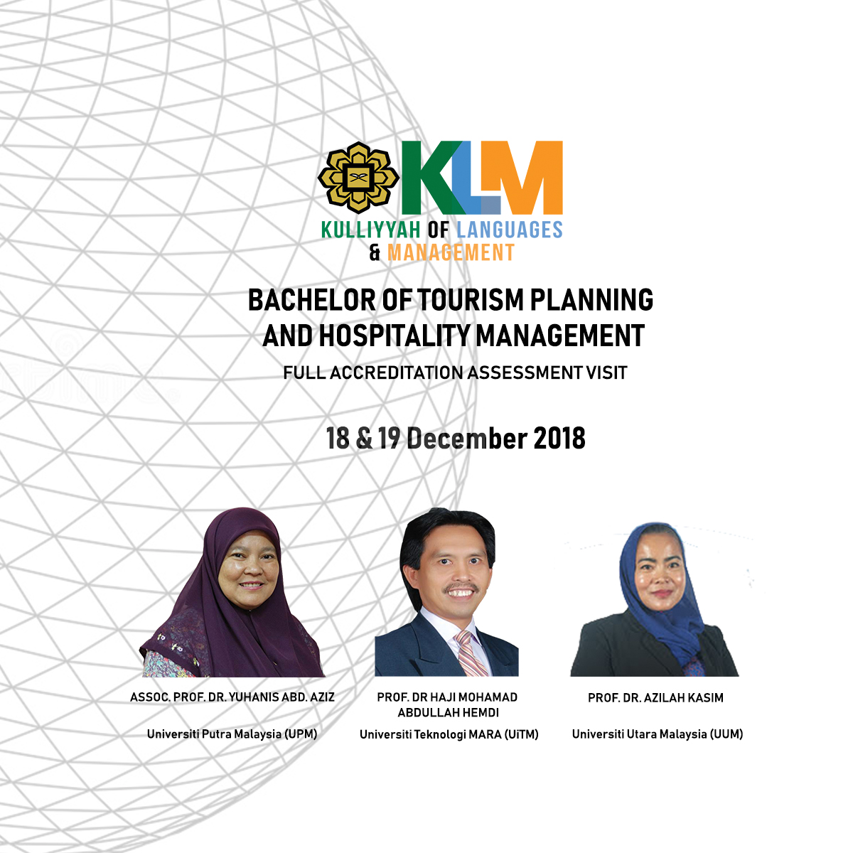 Full Accreditation Assessment Visit for Bachelor of Tourism Planning and Hosplitality Management