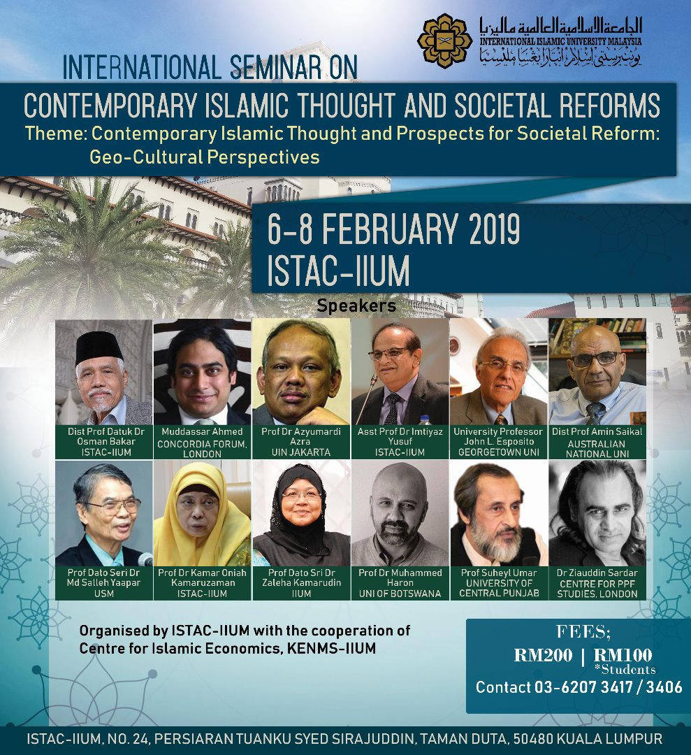 INTERNATIONAL SEMINAR ON CONTEMPORARY ISLAMIC THOUGHT AND SOCIETAL REFORMS. Theme: Contemporary Islamic Thought and Prospects for Societal Reform : Geo-Cultural Prespective