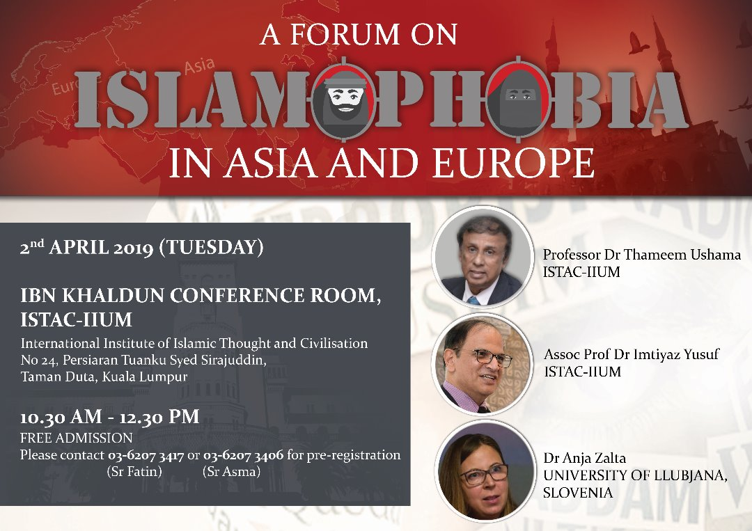 A FORUM ON ISLAM OPHOBIA IN ASIA AND EUROPE