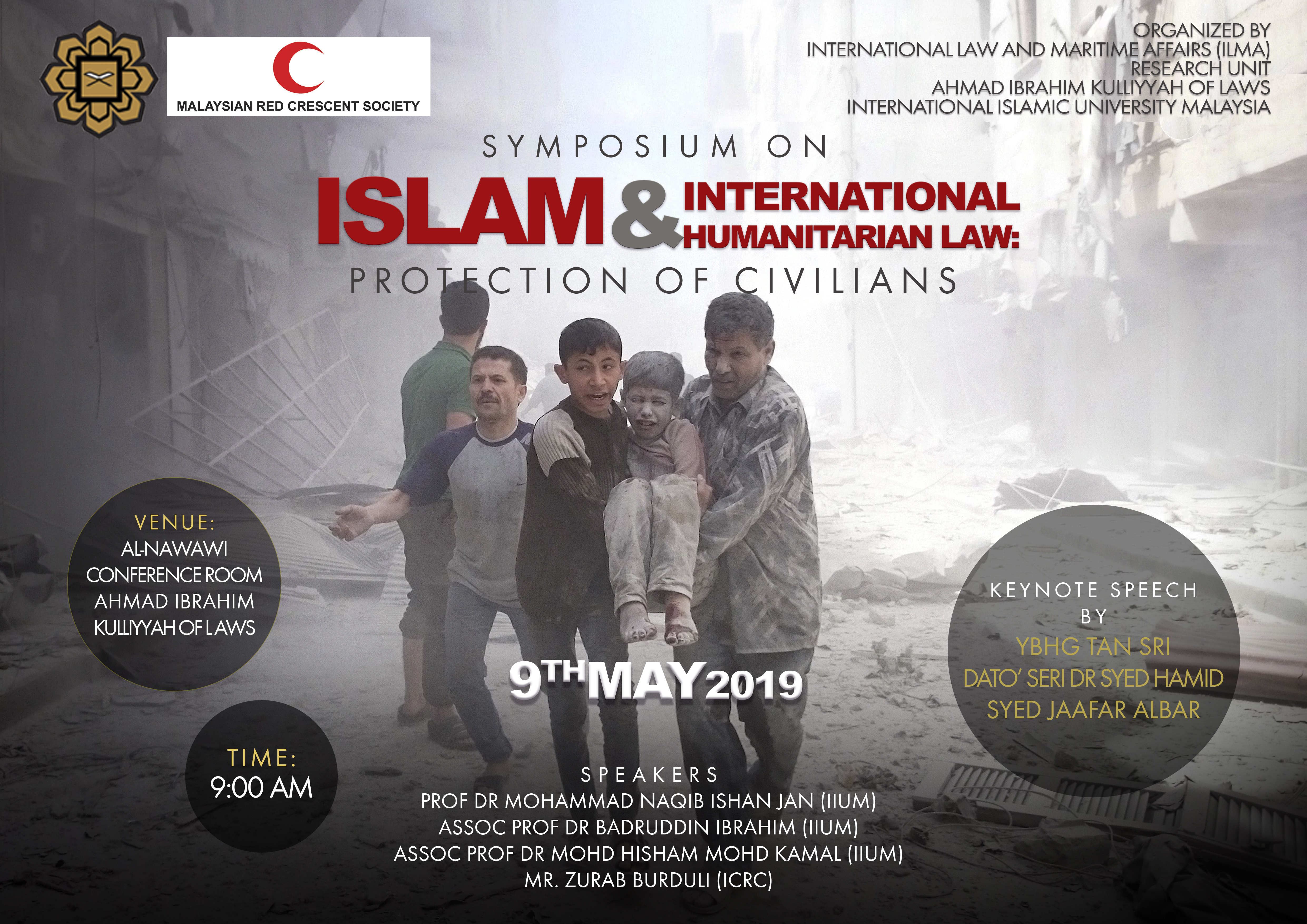 Symposium on Islam & International Humanitarian Law: Protection of Civilians