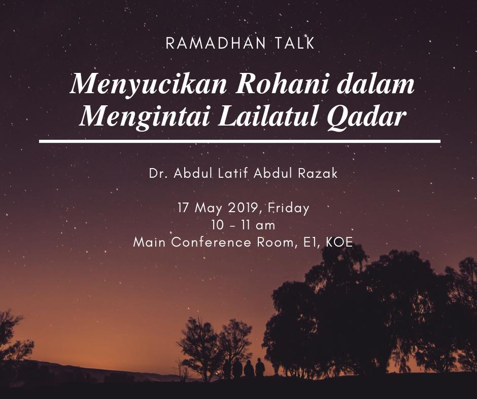 """RAMADHAN TALK 1: """"Menyucikan Rohani dalam Mengintai Lailatul Qadar"""""""