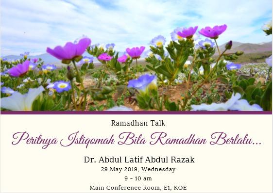 RAMADHAN TALK 3: Peritnya Istiqomah apabila Ramadhan berlalu