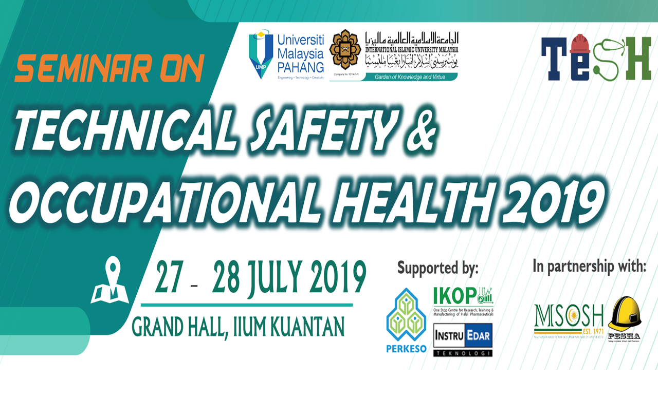 Seminar on Technical Safety & Occupational Health 2019 (TeSH 2019)