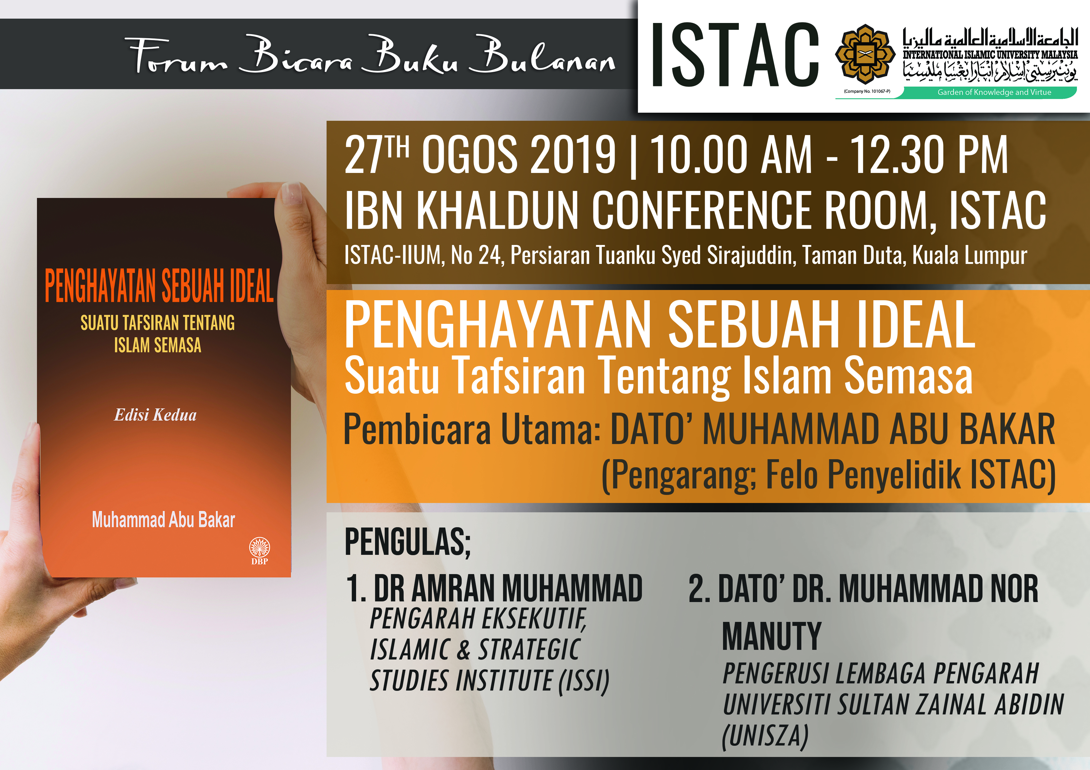 FORUM BICARA BUKU BULANAN :PENGHAYATAN SEBUAH IDEAL  Suatu Taksiran Tentang Islam Semasa