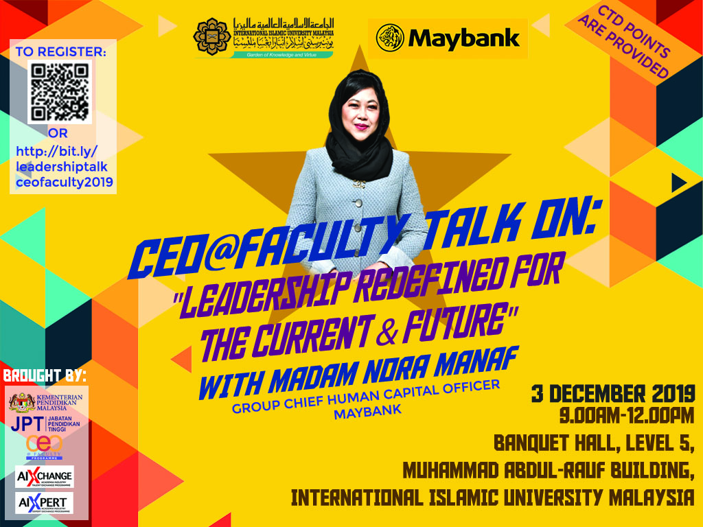 "CEO@FACULTY TALK ON: ""LEADERSHIP REDEFINED FOR THE CURRENT AND FUTURE"" WITH MADAM NORA MANAF"