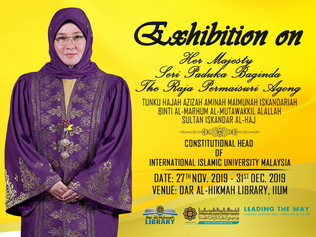 Exhibition on Her Majesty The Raja Permaisuri Agong