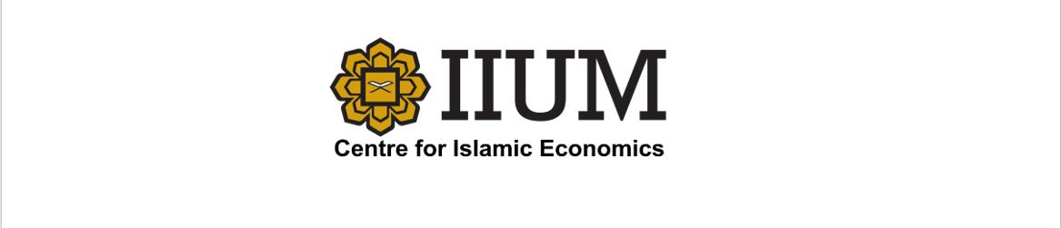 CENTRE FOR ISLAMIC ECONOMICS
