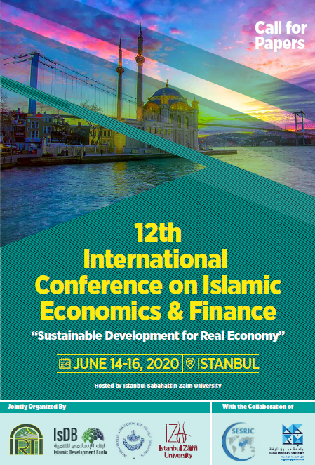 Call For Paper: 12th International Conference on Islamic Economics & Finance (12th ICIEF)