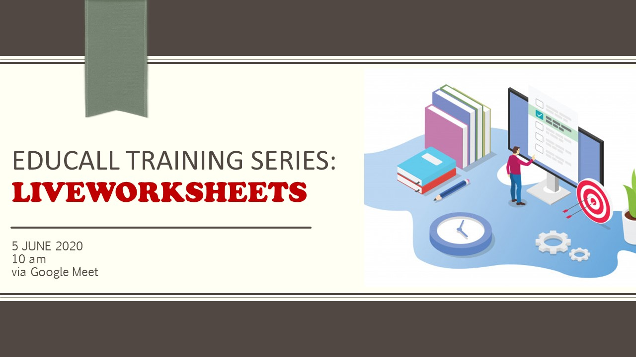 EDUCALL e-Training Series: Liveworksheets