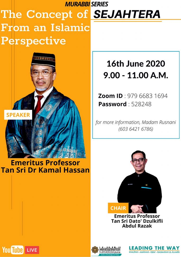 Murabbi Talk Series 1: The Concept of Sejahtera from an Islamic Perspective: An Introduction  by Emeritus Professor Tan Sri Dr. Mohd. Kamal Hassan