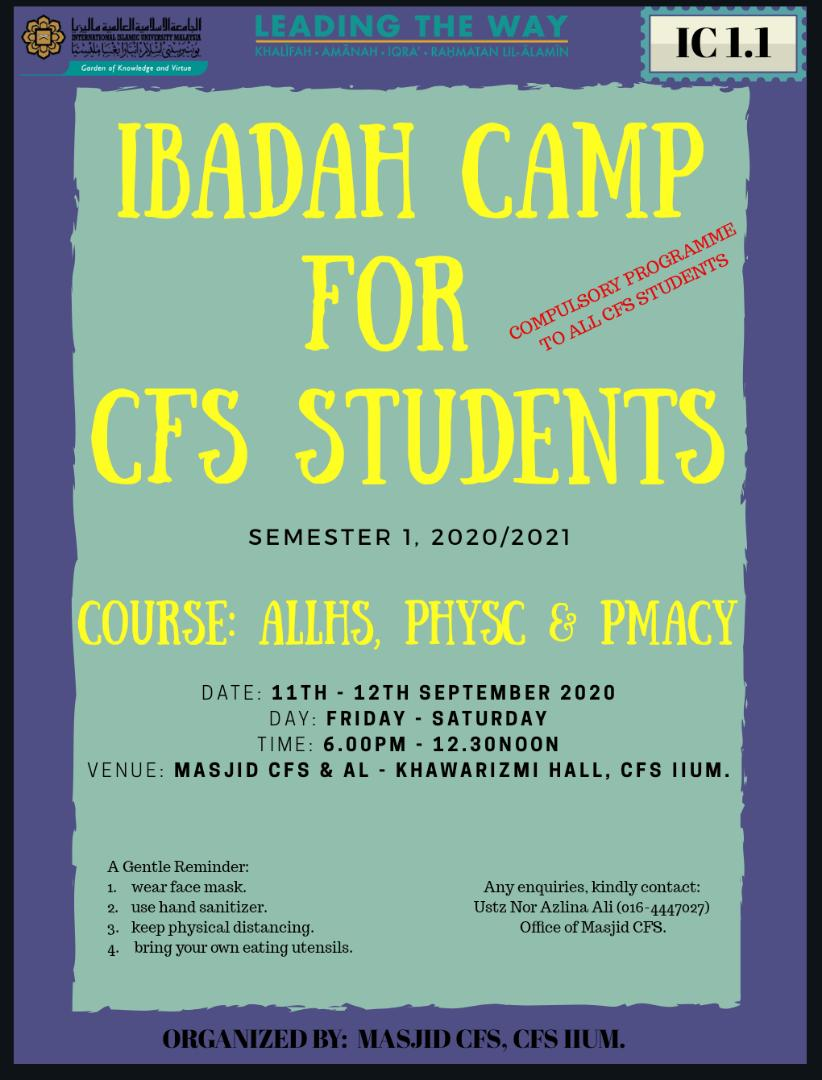 IBADAH CAMP FOR CFS STUDENTS (ALLHS, PHYSC, & PMACY)